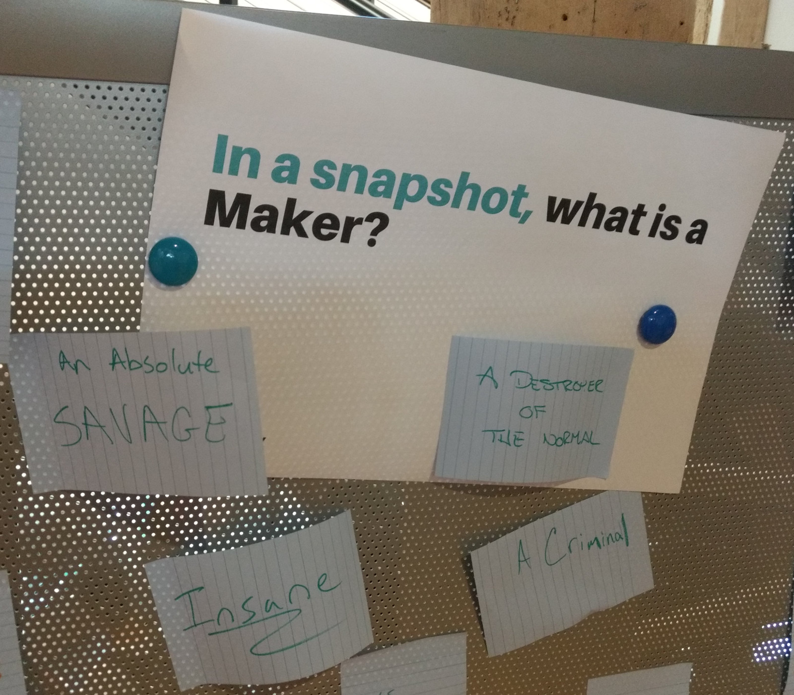 "A pinboard with the question ""What is a maker"" answer: ""A savage"""
